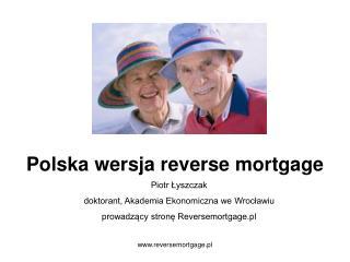 Polska wersja reverse mortgage