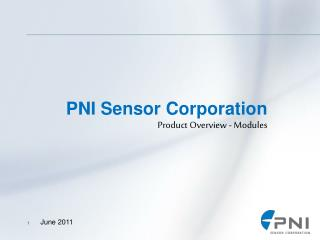 PNI Sensor Corporation  Product Overview - Modules