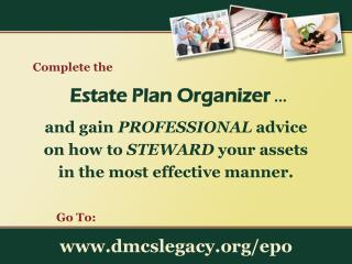 and gain  PROFESSIONAL  advice on how to  STEWARD  your assets in the most effective manner.