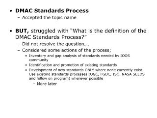 DMAC Standards Process Accepted the topic name