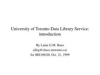 University of Toronto Data Library Service: introduction
