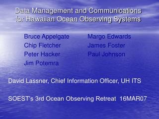 Data Management and Communications for Hawaiian Ocean Observing Systems