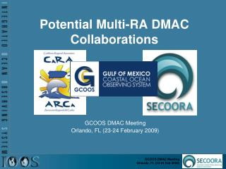 Potential Multi-RA DMAC Collaborations