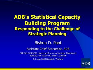ADB's Statistical Capacity Building Program Responding to the Challenge of Strategic Planning