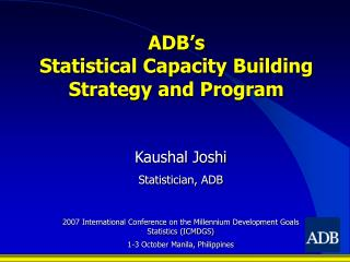 ADB's  Statistical Capacity Building  Strategy and Program