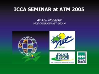 ICCA seminar at ATM 2005