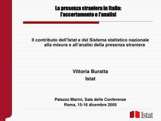 La presenza straniera in Italia: l'accertamento e l'analisi
