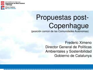 Propuestas post-Copenhague (posición común de las Comunidades Autónomas)