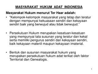 MASYARAKAT  HUKUM  ADAT  INDONESIA