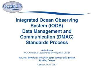Julie Bosch NOAA National Coastal Data Development Center