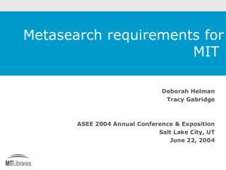 Metasearch requirements for MIT