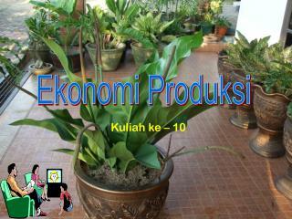 Ekonomi Produksi
