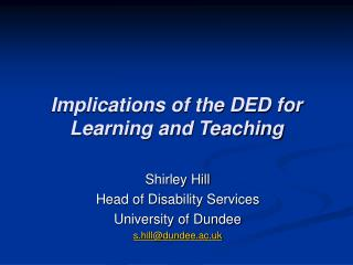 Implications of the DED for Learning and Teaching