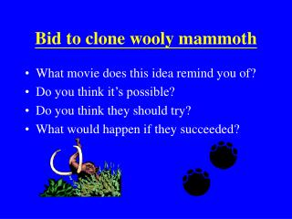 Bid to clone wooly mammoth