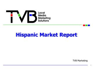 Hispanic Market Report