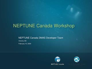 NEPTUNE Canada Workshop