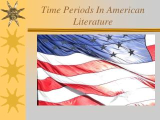 Time Periods In American Literature
