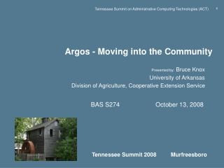Argos - Moving into the Community
