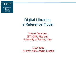 Digital Libraries: a Reference Model