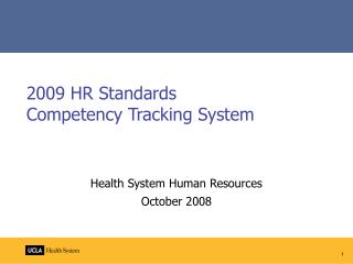 2009 HR Standards Competency Tracking System