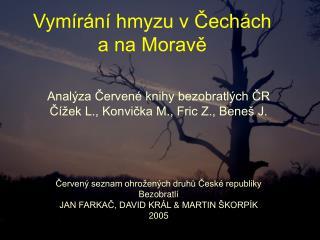 Vymírání hmyzu v Čechách  a na Moravě