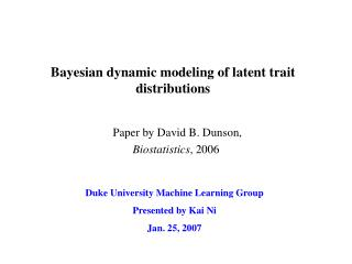 Bayesian dynamic modeling of latent trait distributions