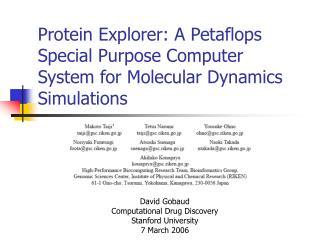 Protein Explorer: A Petaflops Special Purpose Computer System for Molecular Dynamics Simulations