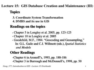 3. Coordinate System Transformation 4. DMBS and its use in GIS