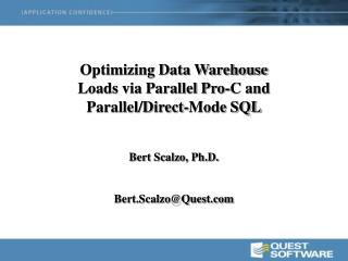 Optimizing Data Warehouse Loads via Parallel Pro-C and Parallel/Direct-Mode SQL