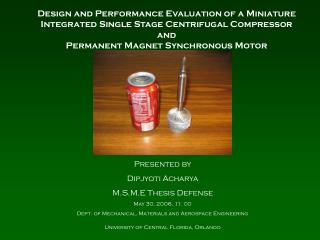 Presented by Dipjyoti Acharya   M.S.M.E Thesis Defense May 30, 2006, 11: 00