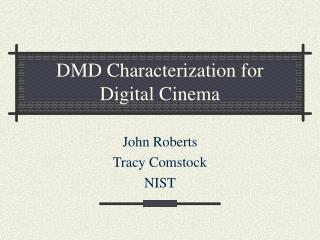 DMD Characterization for Digital Cinema