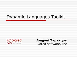 Dynamic Languages Toolkit