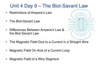 Unit 4 Day 9 � The Biot-Savant Law