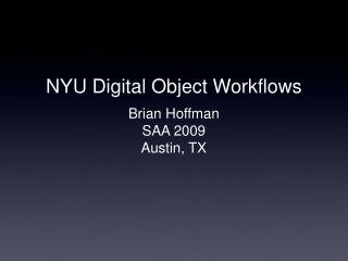 NYU Digital Object Workflows