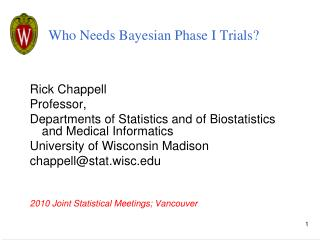 Who Needs Bayesian Phase I Trials?