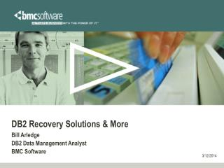 DB2 Recovery Solutions  More