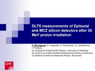 DLTS measurements of Epitaxial and MCZ silicon detectors after 26 MeV proton irradiation