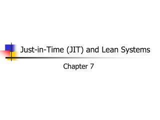 Just-in-Time JIT and Lean Systems