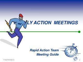 WEEKLY ACTION  MEETINGS
