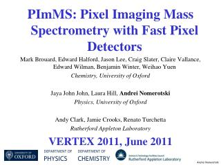 PImMS: Pixel Imaging Mass Spectrometry with Fast Pixel Detectors