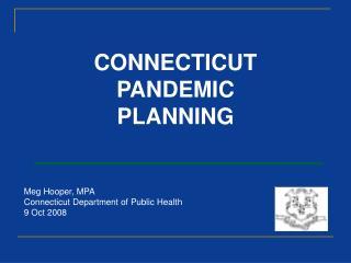 CONNECTICUT PANDEMIC PLANNING