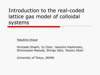 Introduction to the real-coded lattice gas model of colloidal systems