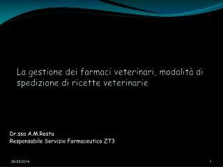 La gestione dei farmaci veterinari, modalità di spedizione di ricette veterinarie