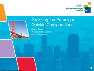 Grokking the Paradigm Quickie Configurations
