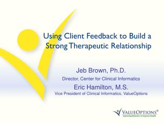 Using Client Feedback to Build a Strong Therapeutic Relationship