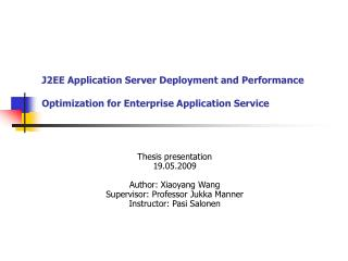 J2EE Application Server Deployment and Performance Optimization for Enterprise Application Service