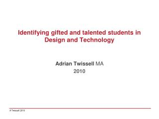 Identifying  gifted and talented students in Design and Technology