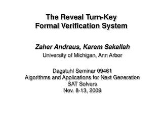 The Reveal Turn-Key Formal Verification System