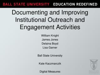 Documenting and Improving Institutional Outreach and Engagement Activities