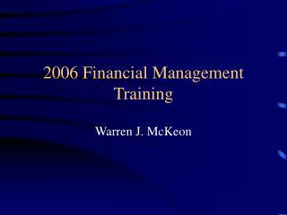 2006 Financial Management Training